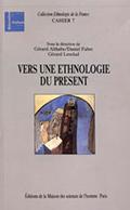 Gérard Althabe, Daniel Fabre, Gérard Lenclud